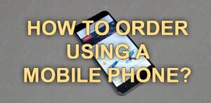 How to Order using a mobile phone